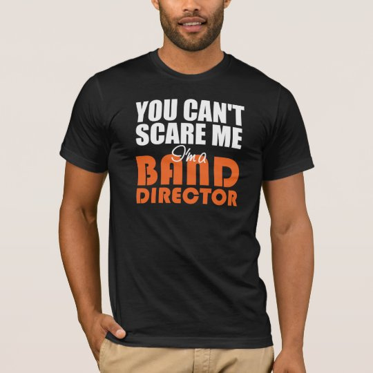 Funny Band Director T-Shirt