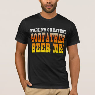 Funny Baptisms Birthdays Worlds Greatest Godfather T-Shirt