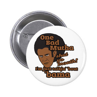 Funny Barack Obama 2 Inch Round Button