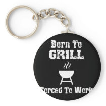 Funny Barbecue Design Born to grill Keychain