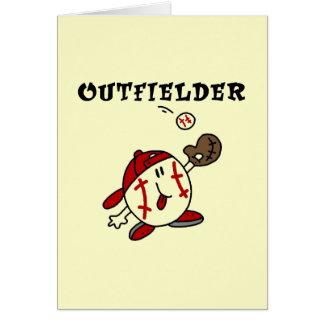 Funny Baseball Outfielder T-shirts and Gifts Card