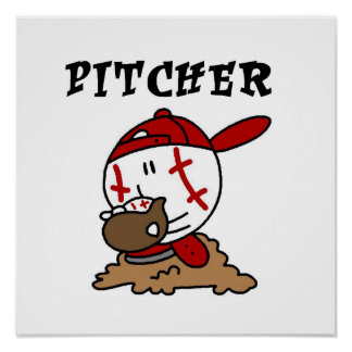 Funny Baseball Pitcher T-shirts and Gifts Poster