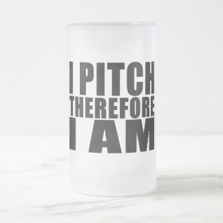 Funny Baseball Pitchers : I Pitch Therefore I Am Frosted Glass Beer Mug