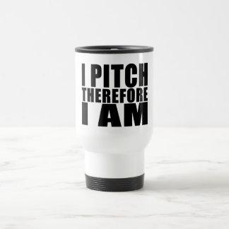 Funny Baseball Pitchers : I Pitch Therefore I Am Travel Mug