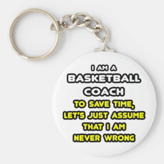 Funny Basketball Coach T-Shirts and Gifts Keychain
