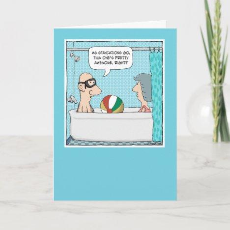 Funny Bathtub Staycation Anniversary Card