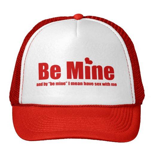 Funny Be Mine Trucker Hat