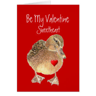 Funny Be My Valentine Sweetheart Cute Duck Card