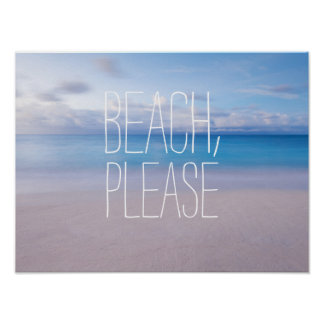Funny beach, please ocean photo hipster wanderlust posters