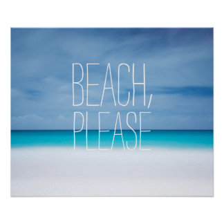 Funny beach, please tropical ocean photo hipster poster