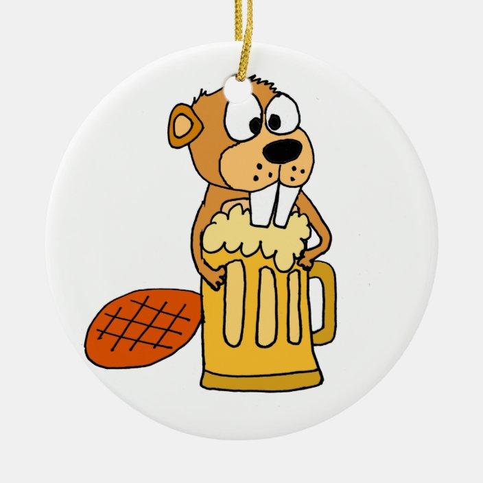 Funny Beaver Drinking Beer Ceramic Ornament Zazzle Com