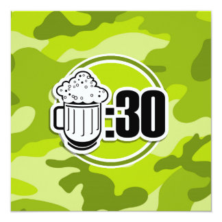 "Funny Beer : 30, bright green camo, camouflage 5.25"" Square Invitation Card"