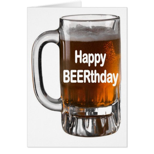 Funny BEER Birthday Card HAPPY BEERTHDAY