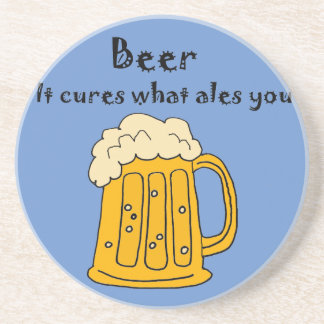 Funny Beer Cures what Ales You Cartoon Drink Coaster