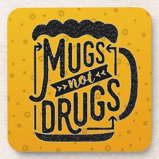 Funny Beer Drinker Mugs Not Drugs Typography Coaster