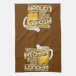 Funny Beer Drinking Humor Kitchen Towels