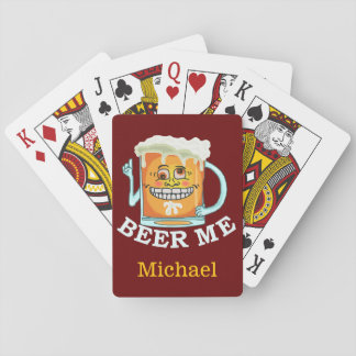 Funny Beer Me Custom Name Playing Cards