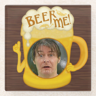 Funny Beer Me Drinking Humor | Personalized Photo Glass Coaster