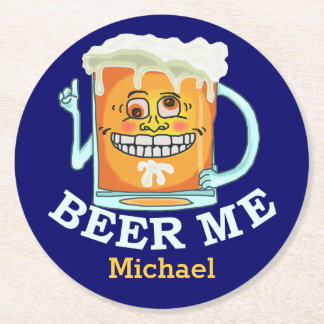 Funny Beer Me Grinning Cartoon Custom Name Round Paper Coaster