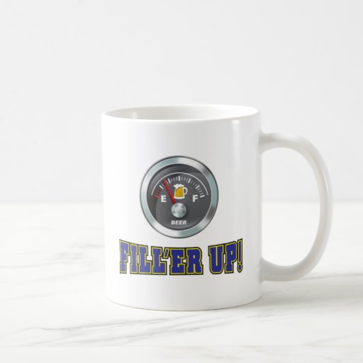 Funny - Beer Meter Fill'er Up Classic White Coffee Mug