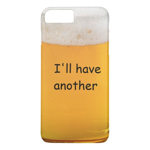 iPhone customize phone cases for iphone 4 : Funny Beer Novelty iPhone 7 Plus Case : Zazzle