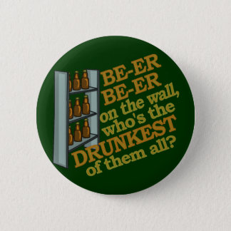 Funny Beer on the Wall Pinback Button