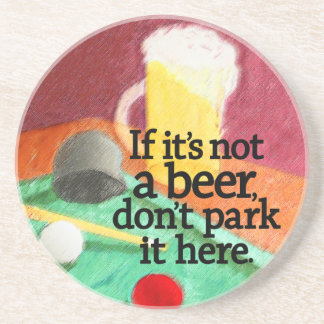 Funny Beer Quote Drink Coaster