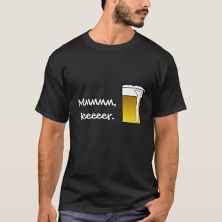 Funny Beer Sayings custom shirts .... Mmm, Beeer