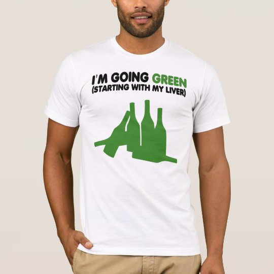 Funny beer slogan,green beer T-Shirt