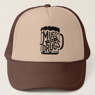 Funny Beer Typography Mugs Not Drugs Drinking Trucker Hat