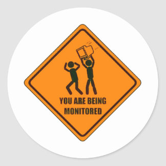 Funny Being Monitored Classic Round Sticker