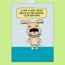 Funny Belated Birthday Dog Card