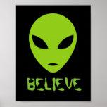 Funny BELIEVE green alien head wall art poster