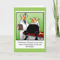 "Funny ""Belt Bucke"" Get Well Greeting Card"