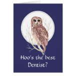 Funny Best Dentist? Thank You Wise Owl Humor art Greeting Card