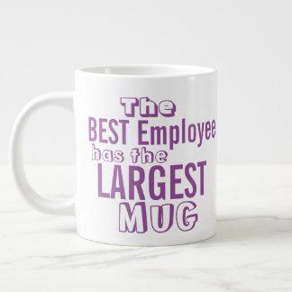 Funny Best Employee Quote Big Mug - Office Humor