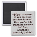 Funny Best Foot Demotivational 2 Inch Square Magnet