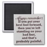 Funny Best Foot Demotivational 2 Inch Square Magnet