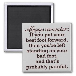 Funny Best Foot Demotivational Magnet