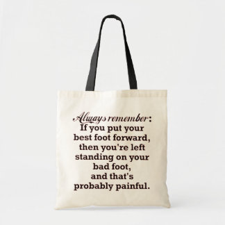 Funny Best Foot Demotivational Tote Bag