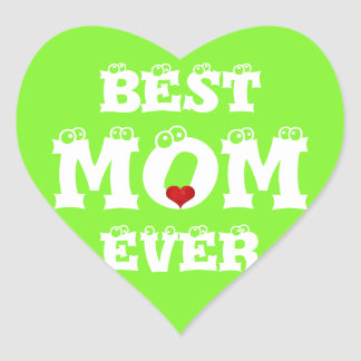 Funny Best Mom Ever Sticker Green White Heart