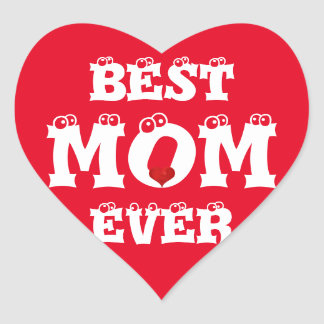 Funny Best Mom Ever Sticker Red White Heart