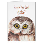 Funny Best Sister? Birthday Wise Owl Humor Greeting Card