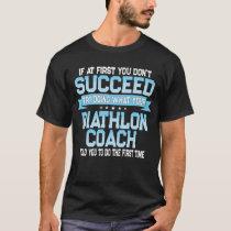 Funny Biathlon Coach Gift T-Shirt