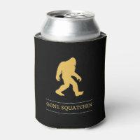 Funny Big Foot Gone Squatchin Sasquatch Can Cooler