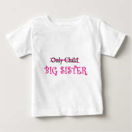 Funny Big Sister in Pink Baby T-Shirt