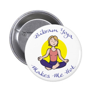 Funny Bikram Yoga Gift Pinback Button