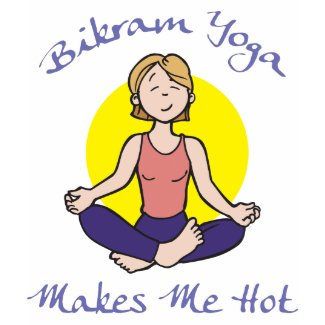 Funny Bikram Yoga Women's T-Shirt shirt