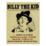 """Funny Billy the Kid """"Wanted"""" Poster"""