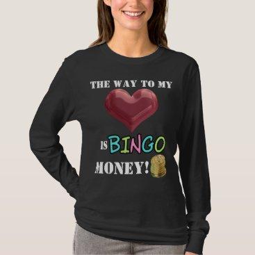 doodlesgifts Funny Bingo Money womens gambling t-shirt